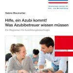 Was Azubibetreuer wissen müssen - Vorträge für die betriebliche Ausbildung - Sabine Bleumortier