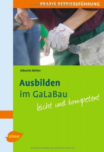 Ausbilden im GaLaBau