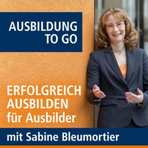 Podcast für Ausbilder - Sabine Bleumortier - ERFOLGREICH AUSBILDEN
