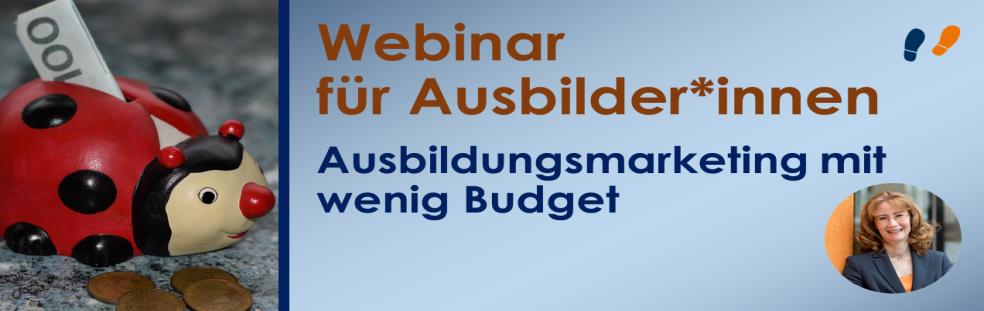 Webinar für Ausbilder Ausbildungsmarketing mit wenig Budget